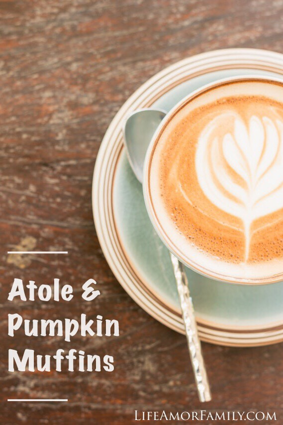 atole and pumpkin muffins