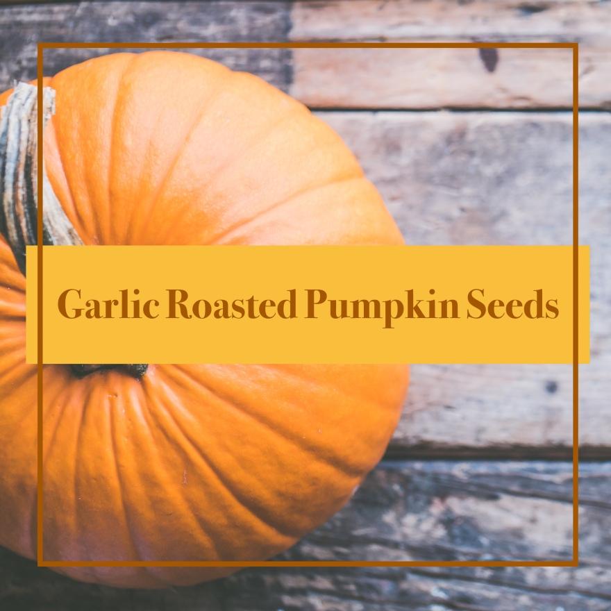 Roasted Garlic Pumpkin Seeds Main Pic